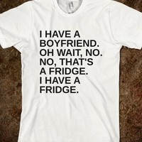 Supermarket: Boyfriend Or Fridge from Glamfoxx Shirts