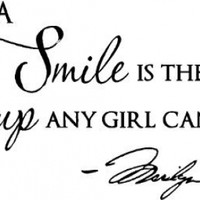"Epic Designs, "" A smile is the best makeup any girl can wear "" MARILYN MONROE wall art wall saying quote"