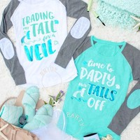 Mermaid Bachelorette Party Elbow Patch Raglans - Trading My Tail for a Veil and Time to Party Our Tails Off