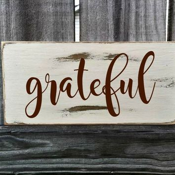 GRATEFUL Rustic Sign / Distressed Wooden Sign / GRATEFUL Vintage Sign / GRATEFUL Rustic Sign
