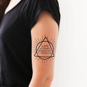 "Temporary Tattoo ""Life without Geometry is Pointless"" Geometric Tattoo 