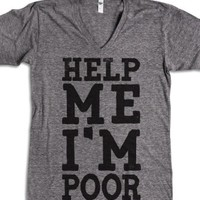 Help Me I'm Poor-Unisex Athletic Grey T-Shirt