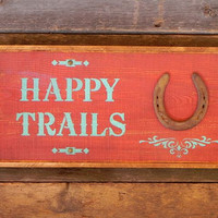 Happy Trails Sign, Western Home Decor, Country Signs, Horse Decor, Rustic Wood Signs, Outdoor Signs, Farm and Ranch, Barn Signs, Horseshoe