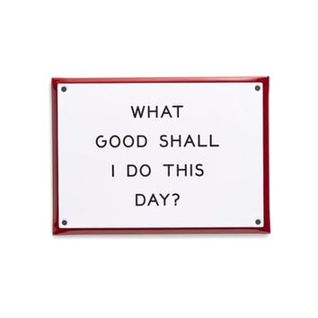 Best Made Co. What Good Shall I Do This Day Enamel Sign | Nordstrom