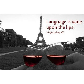 Eiffel Tower and Wine Glass Toast INSPIRATIONAL QUOTE POSTER 24X36 Poetic