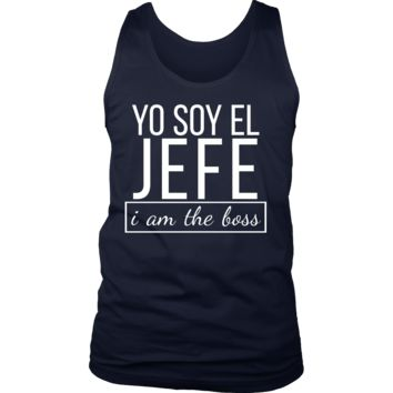 Spanish I am The Boss, Yo Soy El Jefe Funny Bosses Tank