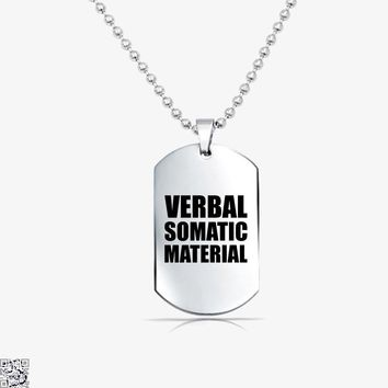 Verbal Somatic Material, Dragon And Dungeon Tag