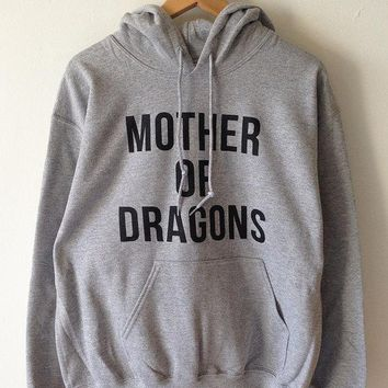 MOTHER OF DRAGONS moletons tumblr sweatshirt casual tops Soft unisex Sizes Global Ship Game of thrones khaleesi gift for mom