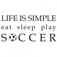 Alphabet Garden Designs Life is Simple-Soccer Wall Decal - child041 - All Wall Art - Wall Art & Coverings - Decor