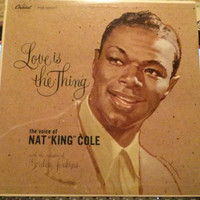 "Vintage Vinyl Record Nat ""King"" Cole - Love Is The Thing  1957 LP - It's All In The Game - When Sunny Gets Blue"