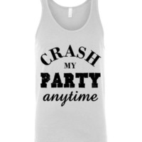 Crash My Party Anytime Tank Top