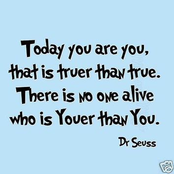 Dr Seuss Today You Are You Wall Decal Sticker Quotes Fun Saying Kids Boys Girls