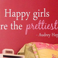 Audrey Hepburn Happy Girls Are Vinyl Wall Decal - Children/Teen Vinyl Wall Art - Bedroom Vinyl Lettering