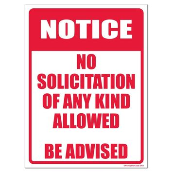 No Solicitation of Any Kind Allowed Sign or Sticker - #3