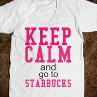 Keep Calm & Starbucks - JD's Boutique