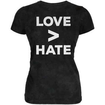 ONETOW Activist Love is Greater Than Hate Juniors Soft T Shirt