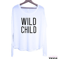 Wild Child Long Sleeve