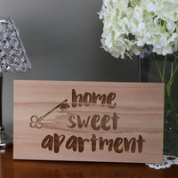 Home Sweet Apartment   (6x11) Sign #22