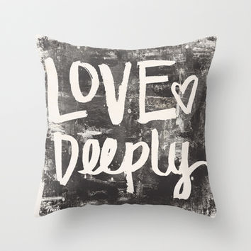 Love Deeply Throw Pillow by Misty Diller of Misty Michelle Design | Society6