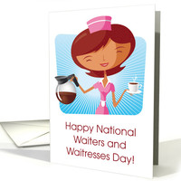 National Waiters and Waitresses Day with Cartoon Waitress card