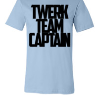 twerk team captain (2) - Unisex T-shirt