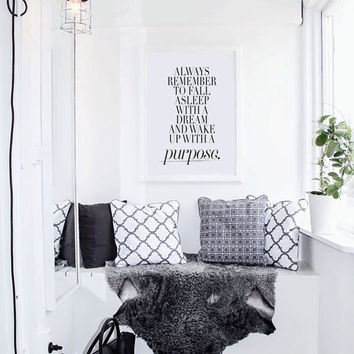 Always Remember To Fall Asleep With A Dream And Wake Up With A Purpose Decorative Wall Art Bedroom Typography