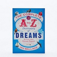 The Complete A to Z Dictionary of Dreams Book - Urban Outfitters