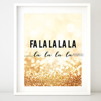 Christmas printable wall art, typography print, Fa la la la la, deck the halls, gold christmas decor, gold glitter holiday printable - gp156