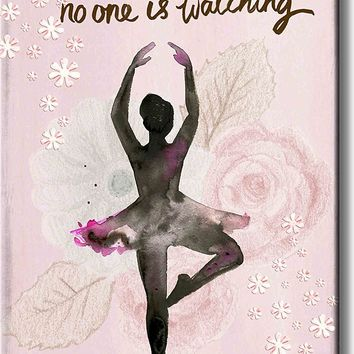 Dance Like No One is Watching, Ballet Dance Picture on Acrylic , Wall Art Décor, Ready to Hang