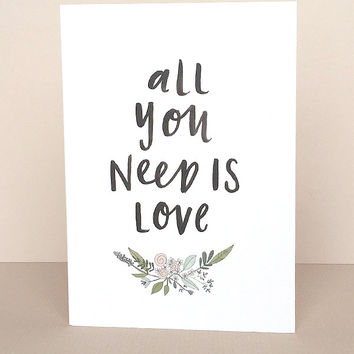 All You Need Is Love Greeting Card by In The Daylight