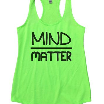 MIND OVER MATTER Womens Workout Tank Top