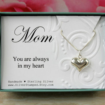 Mother's day gift for mom Silver Necklace puffed heart necklace gift box You are always in my heart gift from daughter gift from son