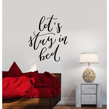 Vinyl Wall Decal Funny Words Quote Let's Stay In Bed Bedroom Decor Stickers (3987ig)
