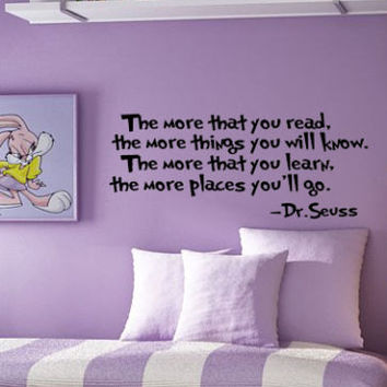 Dr. Seuss Wall DECAL The more that you read ... Quotes and Phrase Vinyl sticker education book biography library home decor lettering saying