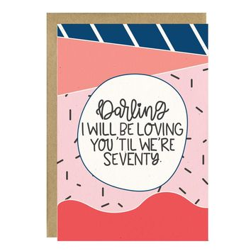 I Will Be Loving You Valentine's Day Card