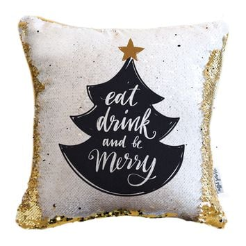 Eat, Drink, Be Merry Holiday Pillow with White & Gold Reversible Sequins