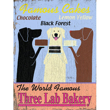 The World Famous Three Lab Bakery by Artist Ken Bailey Wood Sign