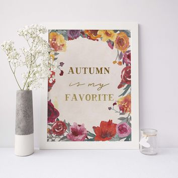 Autumn is My Favorite Quote Wall Art Print