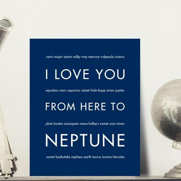 I Love You From Here To NEPTUNE art print