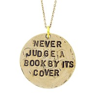 "Alisa Michelle ""Never Judge A Book"" Necklace"