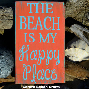 The Beach Is My Happy Place, Coral, Aqua Blue, Beach Decor, Wood Sign, Hand Painted, Distressed, Beach, Coastal, Nautical