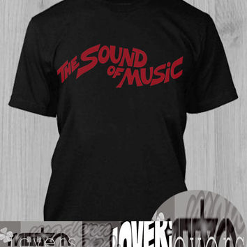 The Sound of music TShirt Tee Shirts Black and White For Men and Women Unisex Size