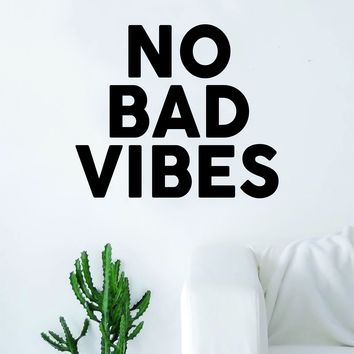 No Bad Vibes Quote Decal Sticker Wall Vinyl Art Home Room Decor Inspirational Good Positive Vibe