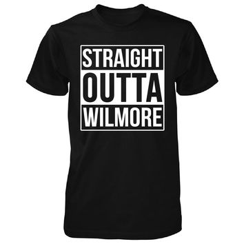 Straight Outta Wilmore City. Cool Gift - Unisex Tshirt