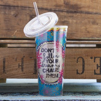 Chase Your Dreams Tumbler