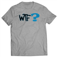 WTF Quetion Funny Typhograpy T Shirts Mens T Shirt