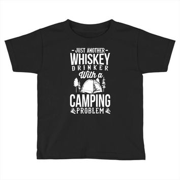 whiskey and camping! Toddler T-shirt