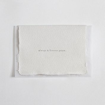 """Always & Forever Yours"" Letterpress Greeting Card"