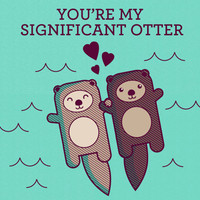 You're My Significant Otter Card - #Funny #Animal #Pun #Anniversary #Love #Card #Greeting #Otters #Meme