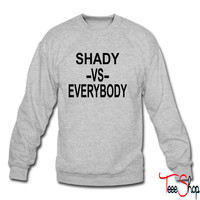 shadyvseverybody 2 sweatshirt
